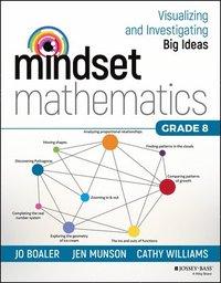 bokomslag Mindset Mathematics: Visualizing and Investigating Big Ideas, Grade 8