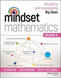 bokomslag Mindset Mathematics: Visualizing and Investigating Big Ideas, Grade 6