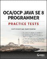 bokomslag OCA / OCP Java SE 8 Programmer Practice Tests