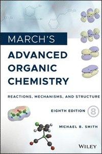 bokomslag March's Advanced Organic Chemistry