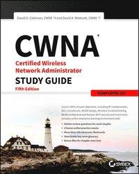 bokomslag CWNA Certified Wireless Network Administrator Study Guide