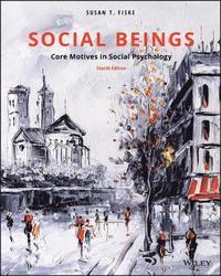 bokomslag Social Beings: Core Motives in Social Psychology