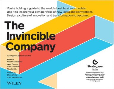 bokomslag The Invincible Company: How to Constantly Reinvent Your Organization with Inspiration From the World's Best Business Models