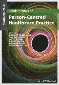bokomslag Fundamentals of Person-Centred Healthcare Practice