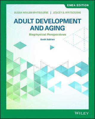 bokomslag Adult Development and Aging: Biopsychosocial Perspectives