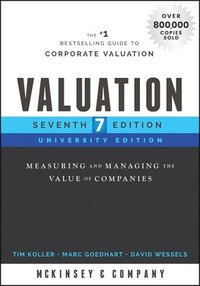 bokomslag Valuation: Measuring and Managing the Value of Companies, University Edition