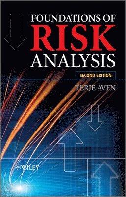 bokomslag Foundations of Risk Analysis, 2nd Edition