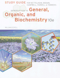 bokomslag Study Guide for Bettelheim/Brown/Campbell/Farrell/Torres' Introduction  to General, Organic and Biochemistry, 10th