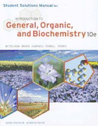 bokomslag Student Solutions Manual for Bettelheim/Brown/Campbell/Farrell/Torres' Introduction to General, Organic and Biochemistry, 10th