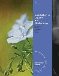 bokomslag Introduction to Organic and Biochemistry, International Edition