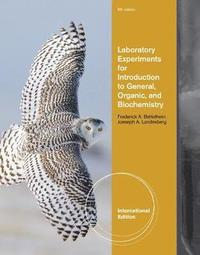 bokomslag Laboratory Experiments for Introduction to General, Organic and Biochemistry, International Edition