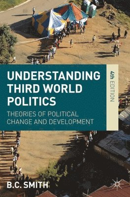 bokomslag Understanding Third World Politics: Theories of Political Change and Development