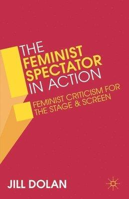 bokomslag The Feminist Spectator in Action