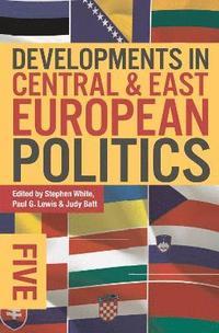 bokomslag Developments in Central and East European Politics 5