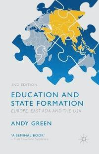 bokomslag Education and State Formation: Europe, East Asia and the USA