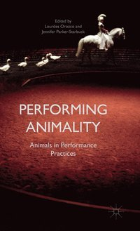 bokomslag Performing Animality