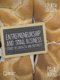 bokomslag Entrepreneurship and Small Business: Start-up, Growth and Maturity