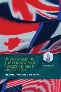bokomslag Understanding the Location of Foreign Direct Investment