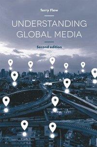 bokomslag Understanding Global Media