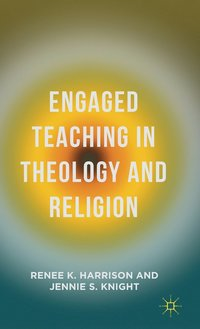 bokomslag Engaged Teaching in Theology and Religion