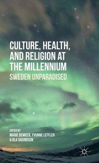 bokomslag Culture, Health, and Religion at the Millennium