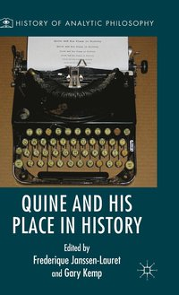 bokomslag Quine and His Place in History