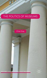 bokomslag The Politics of Museums