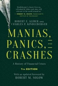 bokomslag Manias, Panics, and Crashes: A History of Financial Crises, Seventh Edition