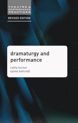 bokomslag Dramaturgy and Performance