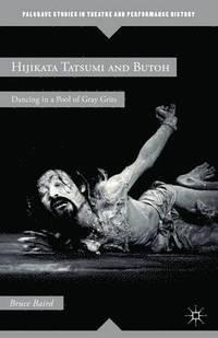 bokomslag Hijikata Tatsumi and Butoh