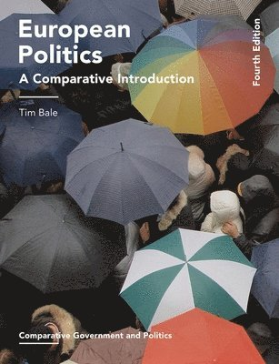 bokomslag European Politics: A Comparative Introduction