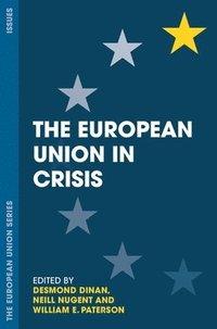 bokomslag The European Union in Crisis