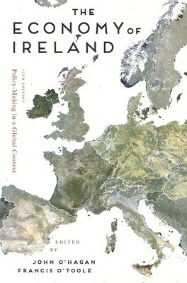 bokomslag Economy of ireland - policy-making in a global context