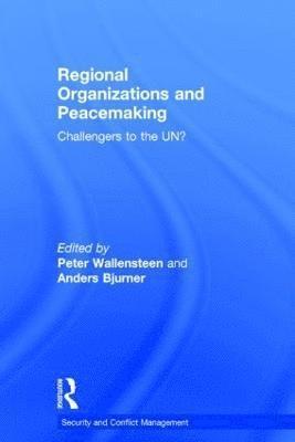 bokomslag Regional Organizations and Peacemaking