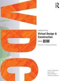 bokomslag Implementing Virtual Design and Construction using BIM