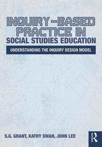 bokomslag Inquiry-Based Practice in Social Studies Education