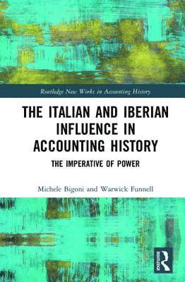 bokomslag Italian and iberian influence in accounting history - the imperative of pow
