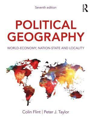 bokomslag Political Geography: World-Economy, Nation-State and Locality