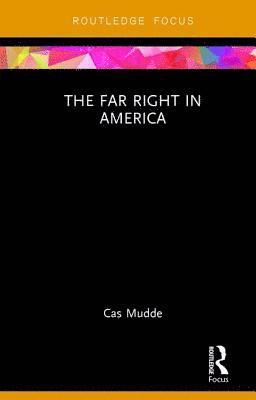 bokomslag The Far Right in America