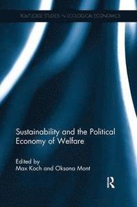 bokomslag Sustainability and the Political Economy of Welfare