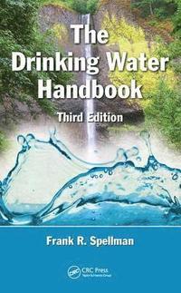 bokomslag Drinking water handbook, third edition