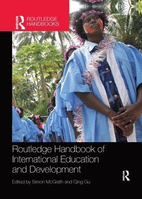 bokomslag Routledge Handbook of International Education and Development