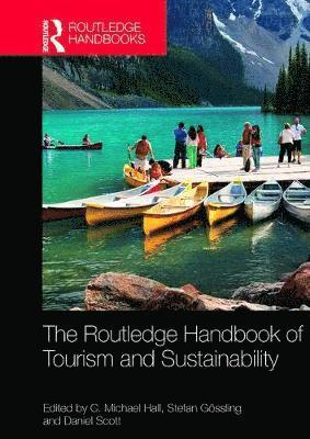 The Routledge Handbook of Tourism and Sustainability 1