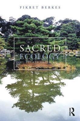 bokomslag Sacred ecology