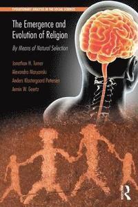 bokomslag The Emergence and Evolution of Religion