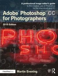 bokomslag Adobe Photoshop CC for Photographers 2018