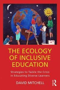bokomslag The Ecology of Inclusive Education