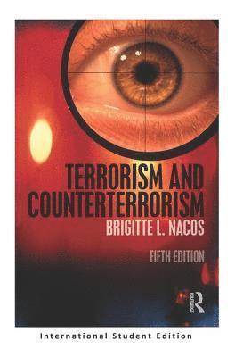 bokomslag Terrorism and Counterterrorism: International Student Edition