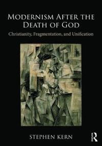 bokomslag Modernism After the Death of God