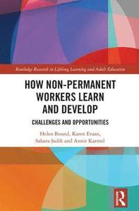 bokomslag How Non-Permanent Workers Learn and Develop